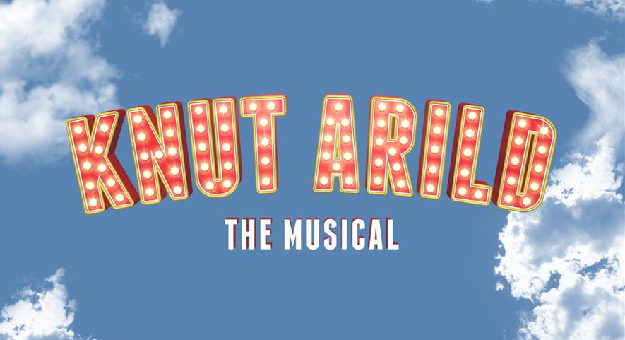 Knut Arild - The Musical