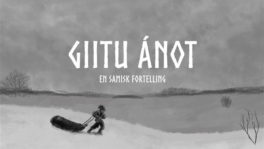 Giitu Ánot - En samisk fortelling
